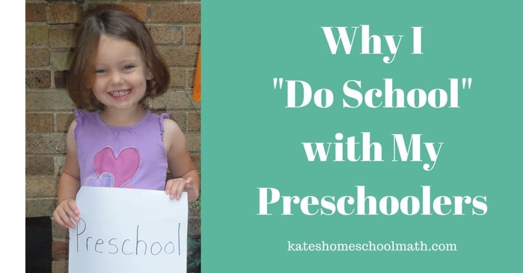 Why I -Do School- with My Preschoolers