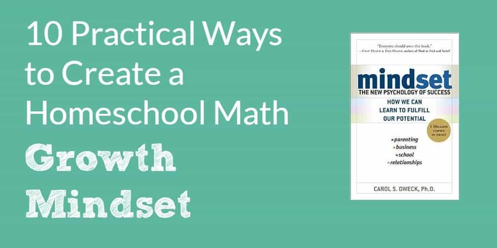 10 Ways to Create a Homeschool Math Growth Mindset