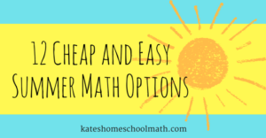 12 Simple Summer Math Options