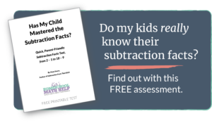 Quick, Parent-Friendly (and Free!) Printable Subtraction Facts Test
